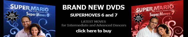 Brand new DVDs - Supermoves 6 and 7, Latest Moves for Intermediate and Advanced dancers, click here to buy